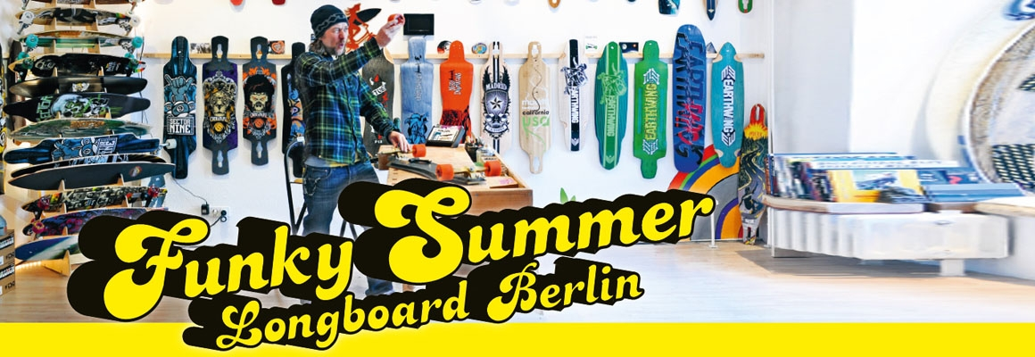 Der LongboardZ.de Funky Summer Longboard Laden in Berlin